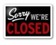 http://www.mister.co.nz/sites/default/files/sorry-were-closed-sign.jpg